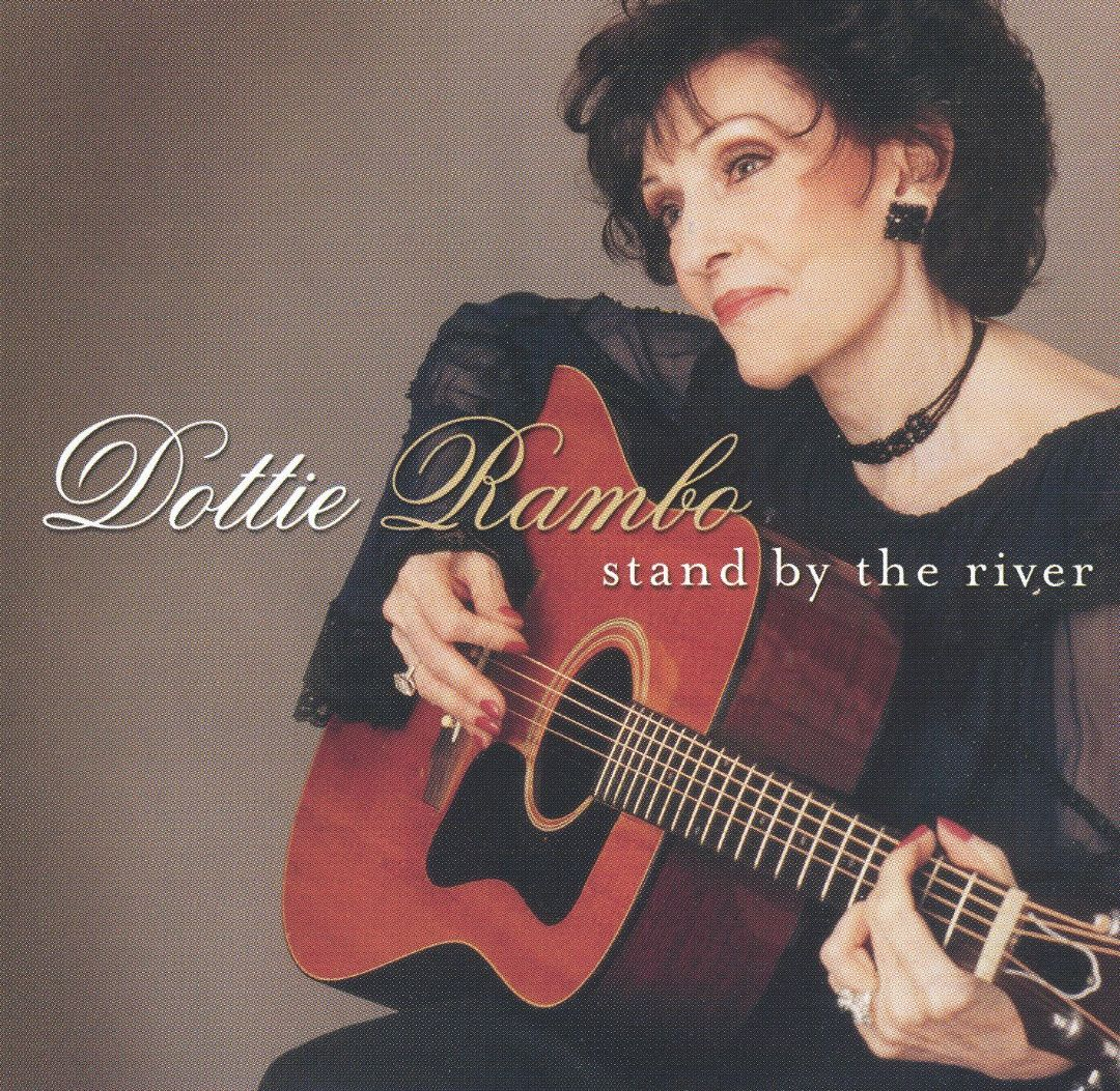 DOTTIE RAMBO - Stand By The River - 2003