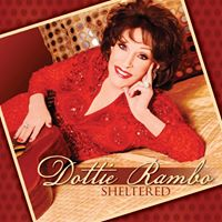 Dottie Rambo - Latest CD Sheltered
