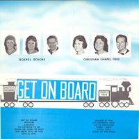 Dottie Rambo & The Gospel Echoes - Get On Board - 1961