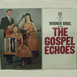 Dottie Rambo & The Gospel Echoes - Warner Bros. Presents The Gospel Echoes - 1964
