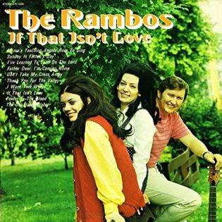 Dottie Rambo & The Rambos - If That Isn't Love - 1971