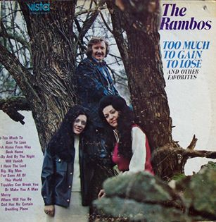 Dottie Rambo & The Rambos - Too Much To Gain To Lose - 1973