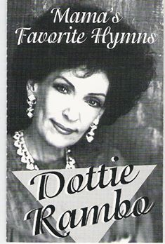 Dottie Rambo & The Rambos - Mama's Favorite Hymns