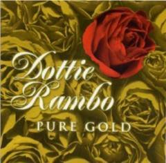 Dottie Rambo & The Rambos - Pure Gold - 2002