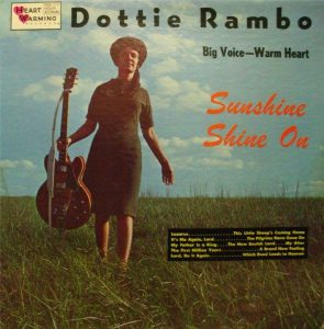 DOTTIE RAMBO - Big Voice -- Warm Heart - Sunshine Shine On - 1964