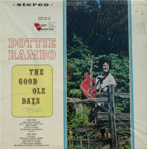DOTTIE RAMBO - The Good Ole Days - 1967