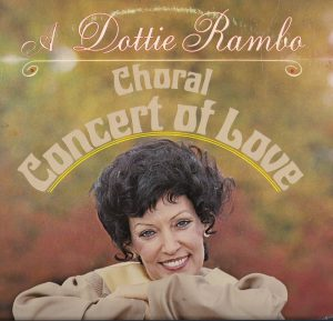 DOTTIE RAMBO - Choral Concert Of Love - 1979