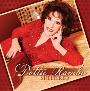 Dottie Rambo - Sheltered