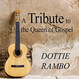 A-Tribute-To-The-Queen-Of-Gospel - Dottie Rambo - From Worship Crew