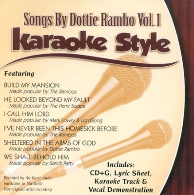 Songs By Dottie Rambo - Karaoke Style - Vol 1