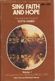 Sing Faith And Hope, Volume 1 - Songs Of Dottie Rambo